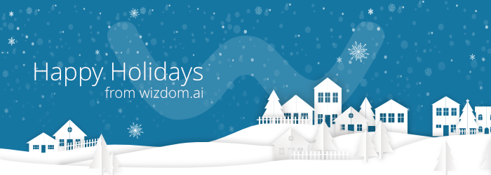 Happy Holidays from the wizdom.ai Team
